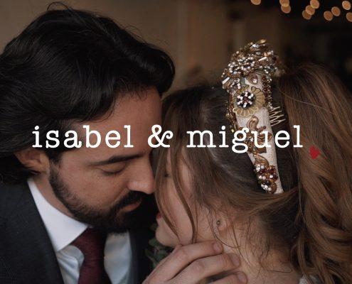 Miguel & isabel